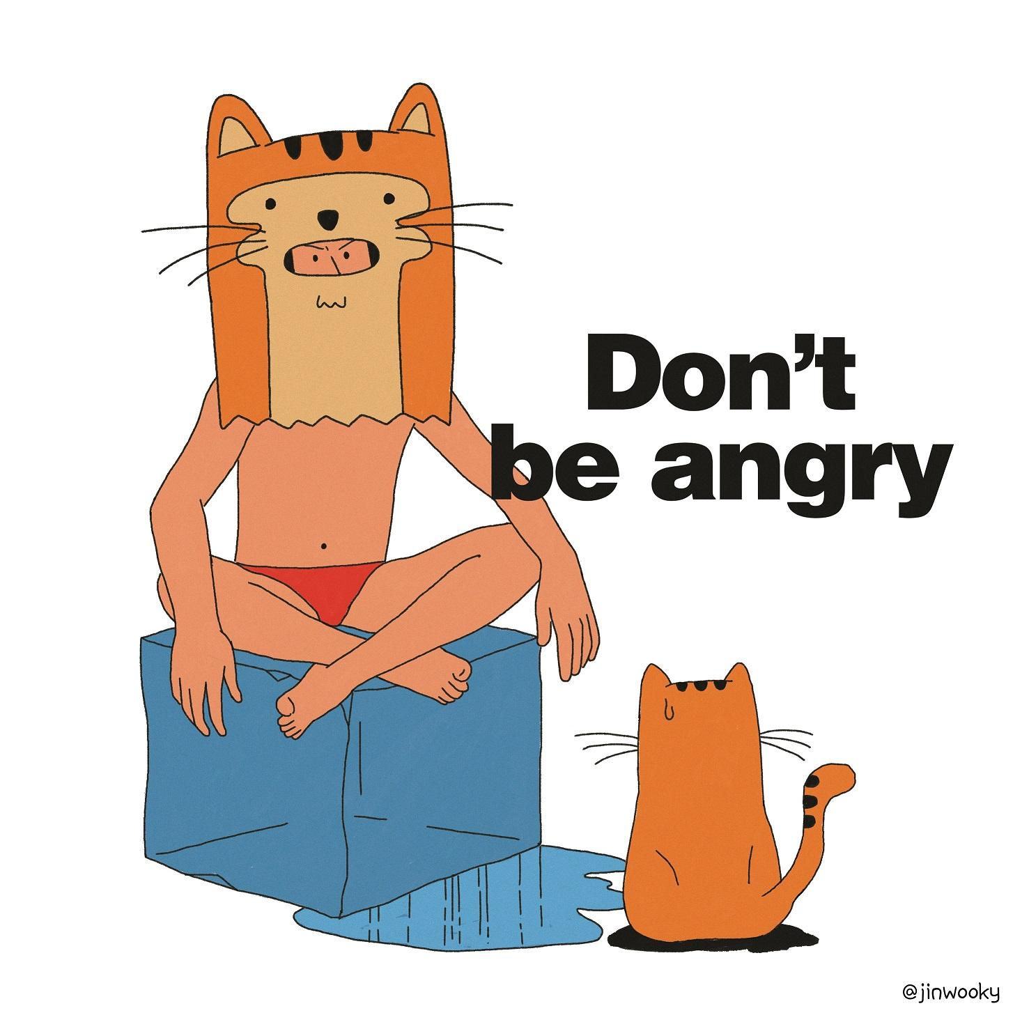 Dont be angry.jpg